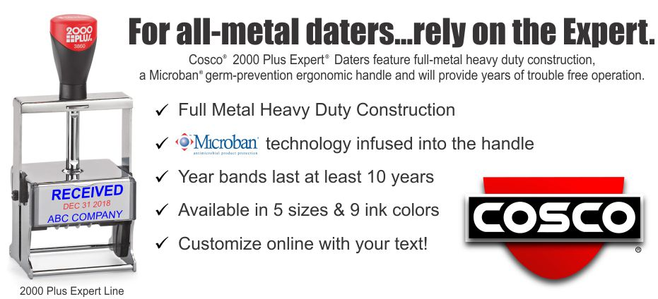Cosco® 2000 Plus Heavy Duty Expert date stamps.  All industrial metal frame daters. Five sizes. Microban handle. Free shipping. Custom order date stamps online at RubberStampChamp.com.