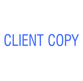 This CLIENT COPY self-inking stock stamp is available in 4 sizes and one of 5 standard and 6 premium ink colors to suit your needs. Orders over $25 ship free!