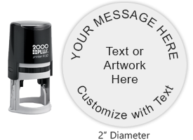 "Personalize this large 2"" diameter round stamp with text or your logo in your choice of 11 ink colors. Refillable and ships free in 1-2 business days."