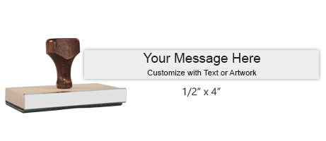 "Customize this 1/2"" x 4"" wood rubber stamp with up to 2 lines of text or upload your artwork for free! Separate ink pad required. Free shipping on orders over $10!"