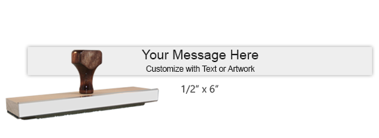 "Customize this 1/2"" x 6"" wood rubber stamp with up to 2 lines of text or upload your artwork for free! Separate ink pad required. Free shipping on orders over $10!"
