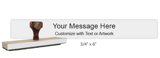 """Customize this 3/4"""" x 6"""" wood rubber stamp w/ up to 4 lines of text/upload your artwork for free! Separate ink pad required. Free shipping on orders over $45!"""