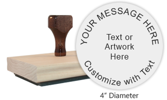 "This 4"" round hand stamp requires a separate ink pad, not included, and can be customized with 9 lines of text or artwork free. Ships free in 1-2 business days."