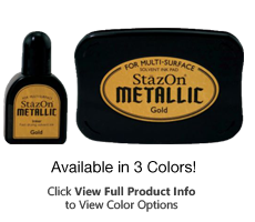 These metallic ink kits contain one dry ink pad and one bottle of ink in your choice of 4 colors. Use on plastic, metal, glass & more! Ships in 1-2 business days!