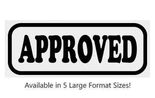 This Rectangle Approved large stock message stamp comes on a wood hand stamp and in one of 5 sizes. Separate ink pad required. Orders over $45 ship free!