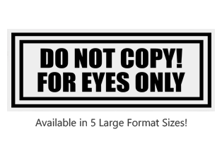 This Rectangle Do Not Copy For Eyes Only large stock message stamp comes on a wood stamp in one of 5 sizes. Separate ink pad required. Orders over $25 ship free!