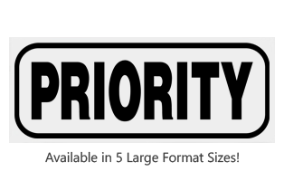 This Rectangle Priority large stock message stamp arrives on a wood hand stamp and in one of 5 sizes. Separate ink pad required. Orders over $25 ship free!