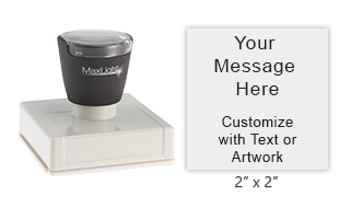 """Design this 2"""" x 2"""" MaxLight 5050 stamp with up to 10 lines of text of custom artwork. Perfect for logos, labels, gift tags, small office stamps and more!"""