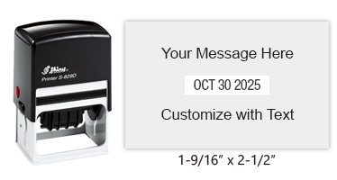 "Personalize this 1-9/16"" x 2-1/2"" date stamp free with up to 6 lines of text in 11 ink color options. Great for office use. Ships free in 1-2 business days!"