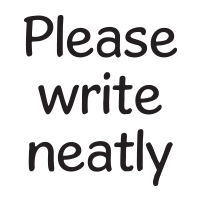 Please write neatly self-inking rubber stamp available in your choice of 4 sizes and 11 ink colors. Refillable with Ideal ink. Free shipping on orders over $45.