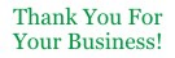 Order Thank You - Business #3 self-inking stock message stamp at $8.88 each in your choice of 11 ink colors. Hundreds of stock messages to choose from or customize your own.  Free shipping on orders over $10!