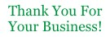 Order Thank You - Business #3 pre-inked stock stamp online. $8.88 each. Thousands of impressions. Refillable. 11 ink colors. Hundreds of stock messages to choose from or customize your own.