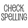 Check spelling self-inking rubber stamp available in a choice 3 sizes and 11 different ink colors. Refillable with Ideal ink. Free shipping on orders over $10.
