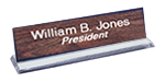 2 x 8 Clear Acrylic Laser Engraved Desk Sign in many color choices.  Easy to order and free shipping!
